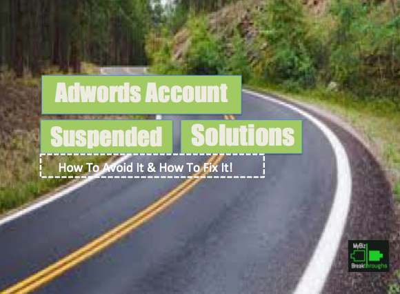 Adwords Account Suspended Solutions