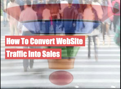 how to convert website traffic into sales